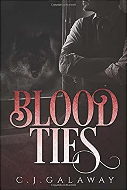 Blood Ties by CJ Galaway